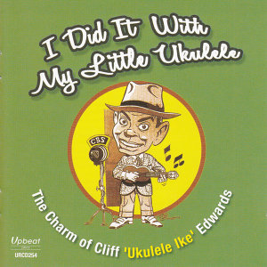 "Cliff ""Ukulele Ike"" Edwards 歌手頭像"