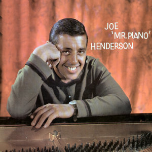 Joe 'Mr. Piano' Henderson