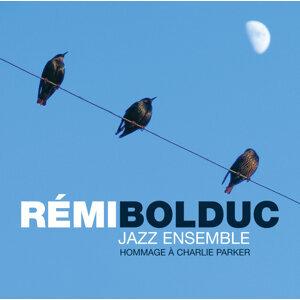 Rémi Bolduc Jazz Ensemble 歌手頭像