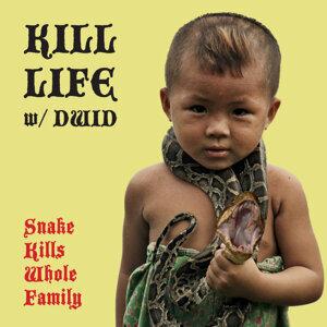 Kill Life 歌手頭像