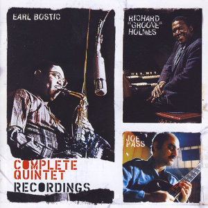 "Earl Bostic With Richard ""Groove"" Holmes & Joe Pass"