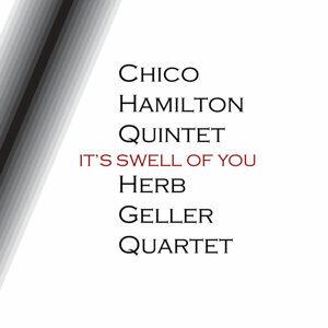 Herb Geller Quartet & Chico Hamilton Quintet 歌手頭像