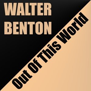 Walter Benton 歌手頭像
