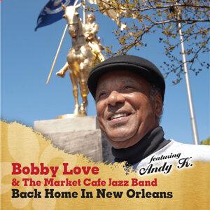 Bobby Love, The Market Cafe Jazz Band 歌手頭像