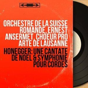 Orchestre de la Suisse Romande, Ernest Ansermet, Choeur Pro Arte de Lausanne 歌手頭像