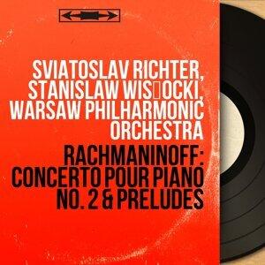 Sviatoslav Richter, Stanislaw Wisłocki, Warsaw Philharmonic Orchestra 歌手頭像