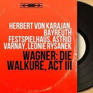 Herbert von Karajan, Bayreuth Festspielhaus, Astrid Varnay, Leonie Rysanek 歌手頭像