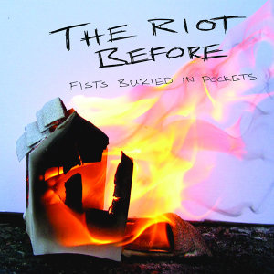 The Riot Before
