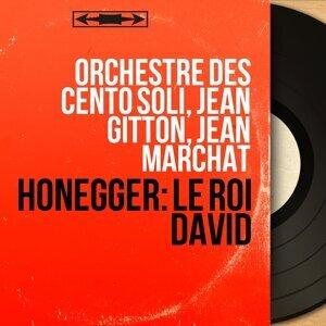 Orchestre des cento soli, Jean Gitton, Jean Marchat 歌手頭像