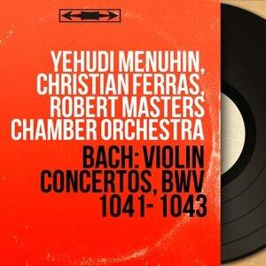 Yehudi Menuhin, Christian Ferras, Robert Masters Chamber Orchestra 歌手頭像