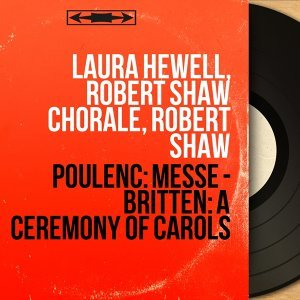 Laura Hewell, Robert Shaw Chorale, Robert Shaw 歌手頭像