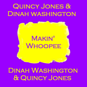 Quincy Jones & Dinah Washington 歌手頭像