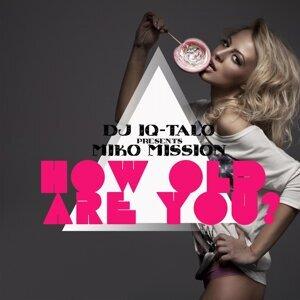 DJ IQ Talo Pres Miko Mission 歌手頭像