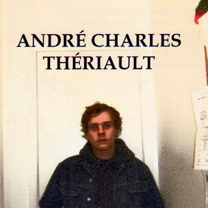 André Charles Thériault 歌手頭像