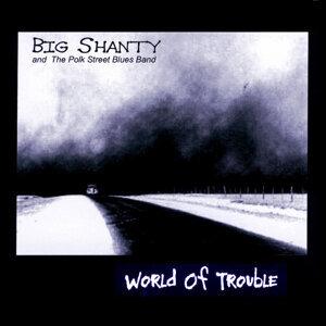 Big Shanty and The Polk Street Blues Band 歌手頭像