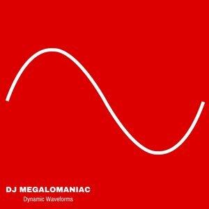 DJ Megalomaniac