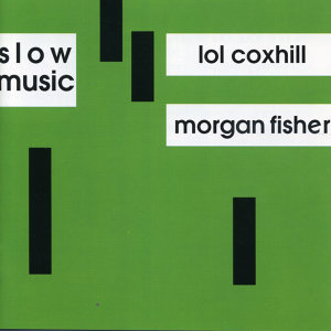 Lol Coxhill - Morgan Fisher