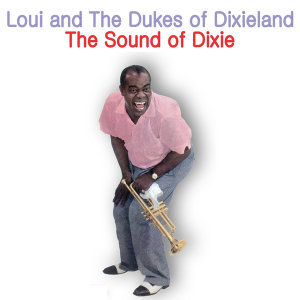 Louie & the Dukes of Dixieland 歌手頭像