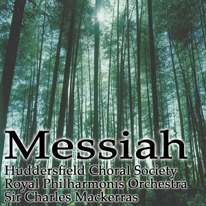 Huddersfield Choral Society, Royal Philharmonic Orchestra, Sir Charles Mackerras 歌手頭像
