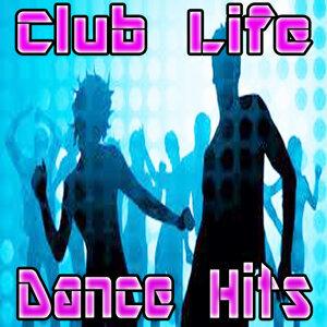 Club Life Dance Hit DJ's 歌手頭像