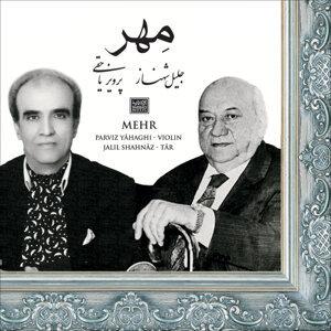 Parviz Yahaghi (Violin), Jalil Shahnaz (Tar)