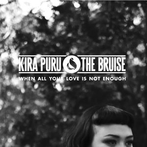 Kira Puru & The Bruise 歌手頭像
