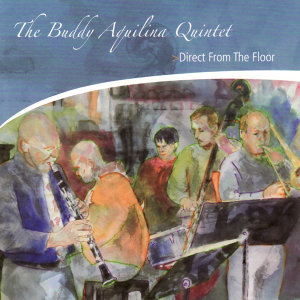 The Buddy Aquilina Quintet