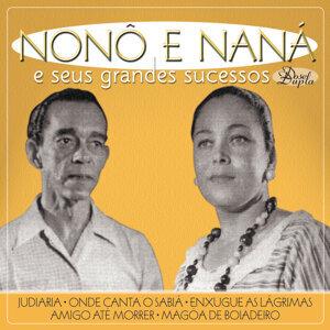 Nonô e Naná