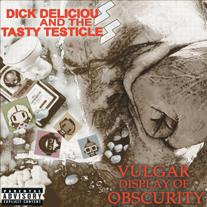 Dick Delicious And The Tasty Testicles 歌手頭像