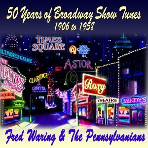 Fred Waring and The Pennsylvanians 歌手頭像