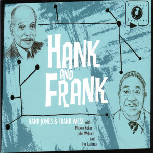 Hank Jones &Frank Wess 歌手頭像