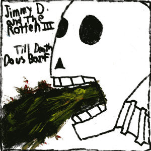 Jimmy D. And The Rotten III 歌手頭像