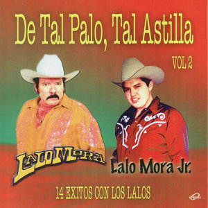 Lalo Mora Y Lalo Mora Jr. 歌手頭像