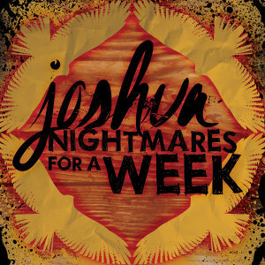 Joshua & Nightmares for a Week 歌手頭像