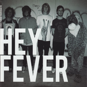 Hey Fever