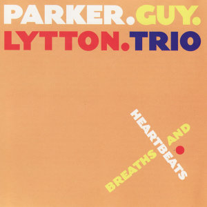 Parker.Guy.Lytton.Trio