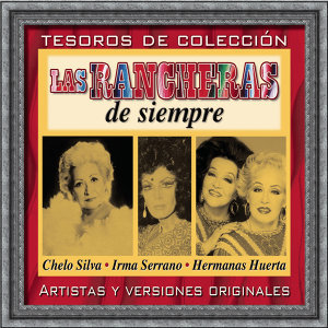 Chelo Silva - Hermanas Huerta - Irma Serrano 歌手頭像