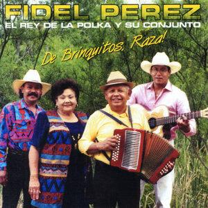 Fidel Perez El Rey de la Polka y Su Conjunto
