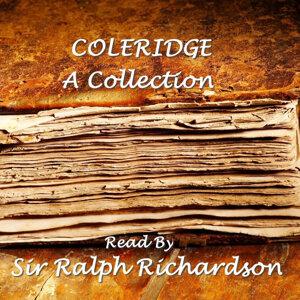 Samuel Taylor Coleridge; Read By Sir Ralph Richardson 歌手頭像
