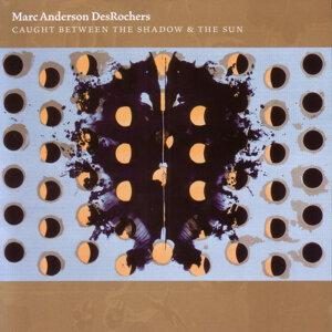 Marc Anderson DesRochers 歌手頭像