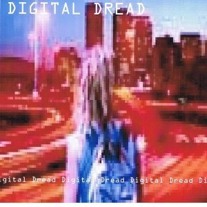Digital Dread