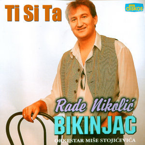 Rade Nikolic Bikinjac 歌手頭像