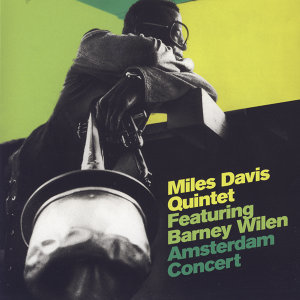 Miles Davis Quintet Feat. Barney Wilen