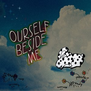 Ourself Beside Me 歌手頭像