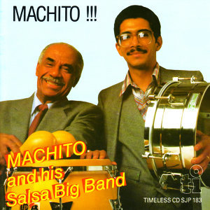 Machito and His Salsa Big Band 歌手頭像