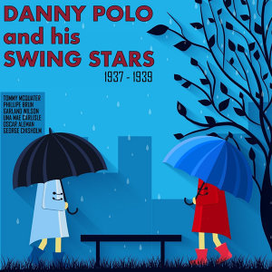 Danny Polo and His Swing Stars 歌手頭像