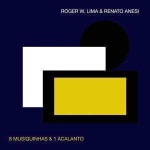 Roger W. Lima e Renato Anesi 歌手頭像