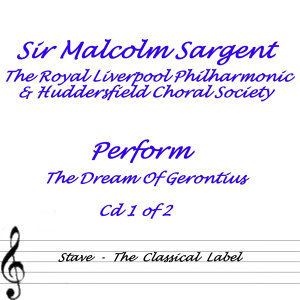 Sir Malcolm Sargent, Royal Liverpool Philharmonic & Huddersfield Choral Society 歌手頭像