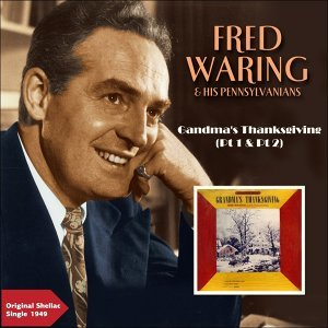 Fred Waring & His Pennsylvanians 歌手頭像