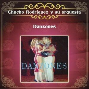 Chucho Rodriguez Y Su Orquesta 歌手頭像